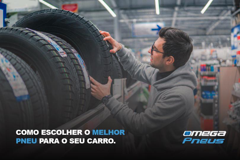 Veja como escolher o melhor pneu para o seu carro