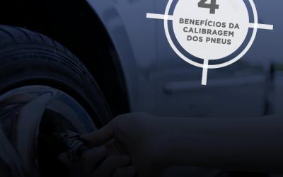 4 benefícios da calibragem dos pneus